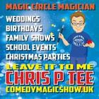 Chris P Tee the Magic Circle Magician and Childrens Entertainer