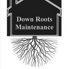 Down Roots Maintenance